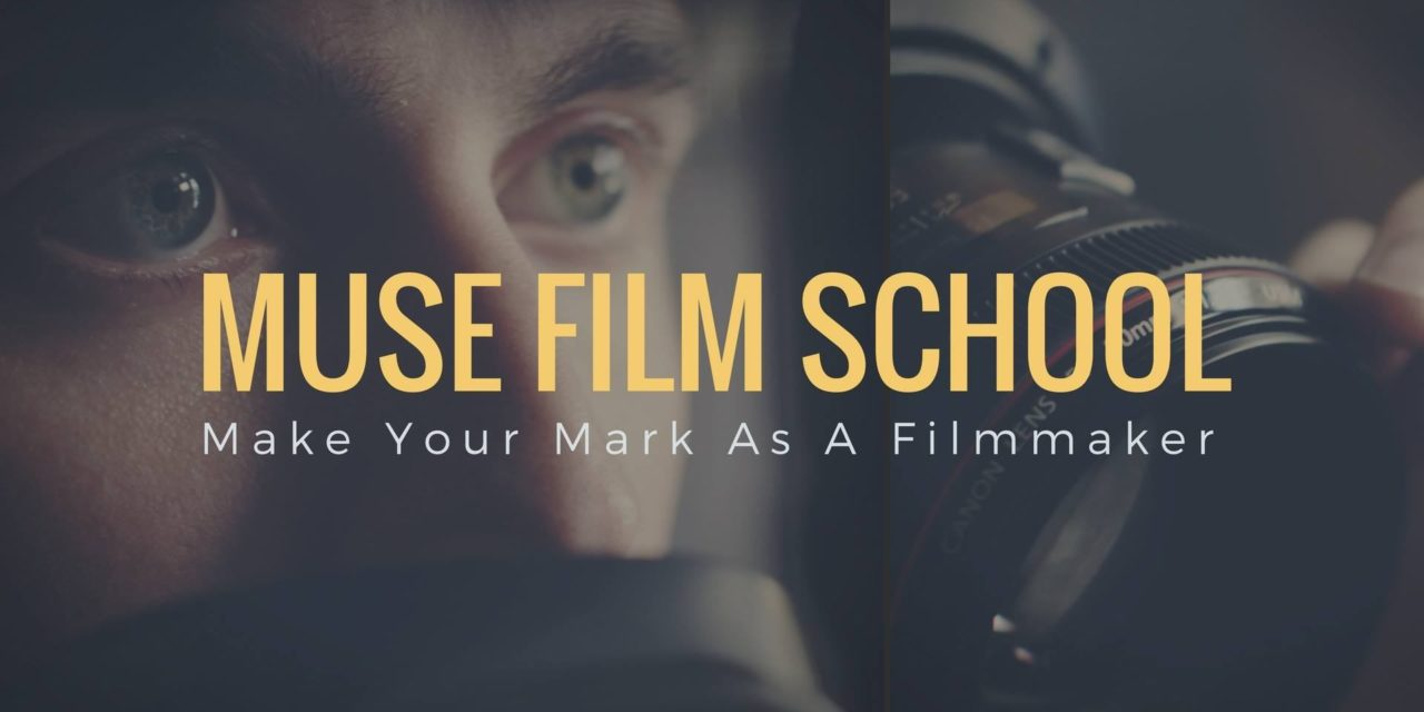 Muse Film School from the creators of Muse Story Telling