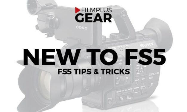 New to the Sony FS5