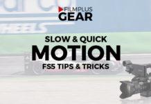 FS5-slow-quick-motion-Filmplusgear-com