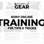 Dedicated Sony FS5 online training