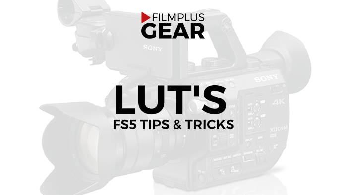 Sony FS5 LUT's (Under construction)