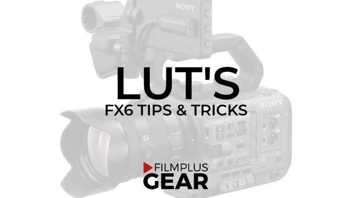 FX6-LUTS-Filmplusgear-com