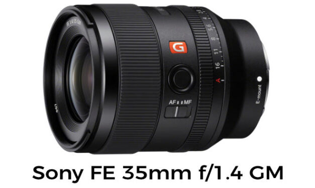 Sony has  just launched the new super sharp Sony FE 35mm f/1.4 GM Lens