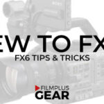 New to the FX6 – yes it's here!